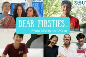 Dear firsties… @LPCUWC